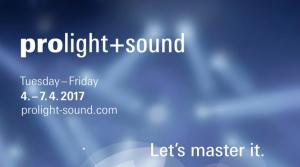 Prolight and Sound 2017