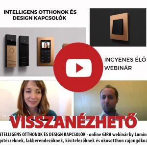 INTELLIGENS OTTHONOK ÉS DESIGN KAPCSOLÓK - online GIRA webinár VISSZANÉZHETŐ